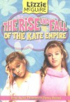 The Rise and Fall of the Kate Empire - Kirsten Larsen
