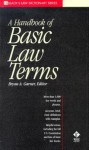A Dictionary of Basic Law Terms (Black's Law Dictionary Series) - Bryan A. Garner, Garner