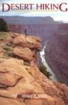 Desert Hiking - Dave Ganci