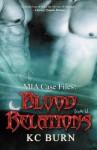 Blood Relations (MIA Case Files #2) - K.C. Burn