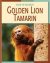 Golden Lion Tamarin - Barbara A. Somervill, Devra Kleiman
