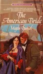 The American Bride - Megan Daniel