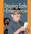 Staying Safe In Emergencies - Robin Nelson