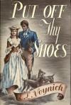 Put off thy shoes - Ethel Lilian Voynich