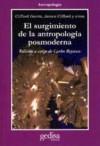Surgimiento de La Antropología Posmoderna - James Clifford, Clifford Geertz