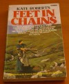 Feet in Chains - Kate Roberts