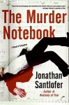 The Murder Notebook - Jonathan Santlofer