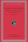 Memorable Doings and Sayings, Volume II: Books 6-9 - Valerius Maximus, D.R. Shackleton Bailey