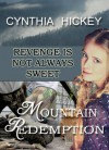 Mountain Redemption, A Christian Historical Romance Novel, Love and Revenge in one suspense Fiction Book - Cynthia Hickey