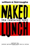 Naked Lunch - William S. Burroughs, Barry Miles, James Grauerholz
