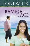 Bamboo and Lace - Lori Wick