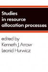 Resource Allocation Processes - Kenneth J. Arrow