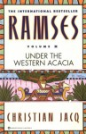 Ramses 5: Under the Western Acacia - Christian Jacq