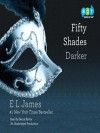 Fifty Shades Darker: Book Two of the Fifty Shades Trilogy - E.L. James, Becca Battoe