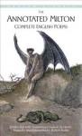 The Annotated Milton: Complete English Poems - Burton Raffel