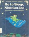 Go to Sleep, Nicholas Joe - Marjorie Weinman Sharmat, John Himmelman