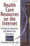 Health Care Resources on the Internet - M. Sandra Wood