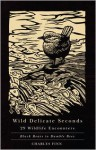 Wild Delicate Seconds: 29 Wildlife Encounters - Charles Finn