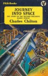 Journey Into Space, The Story of the Record Breaking Radio - Charles Chilton