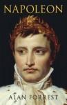 Napoleon. by Alan Forrest - Alan Forrest