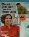 Microsoft Office 2007: Essentials Revised Edition - Russel Stolins, Alec Fehl, Trisha Hakola, Jill Murphy