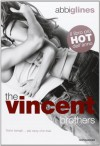The Vincent Brothers - Abbi Glines, Manuela Carozzi