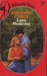 Love Medicine (Silhouette Desire, No 310) - Suzanne Carey
