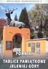Pomniki i tablice pamiątkowe Jeleniej Góry - Ivo Łaborewicz, Jędrzej Soliński, Jolanta Ryglewska, Marek Szajda, Krzysztof Senderak