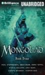 The Mongoliad : Book Three (The Mongoliad Cycle) - Neal Stephenson, Erik Bear, Greg Bear, Joseph Brassey