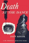 Death at the Dance - John Rhode
