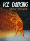 Ice Dancing - Catherine Czerkawska