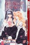Good Witch of the West, The Volume 3 - Haruhiko Momokawa, Noriko Ogiwara