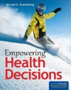 Empowering Health Decisions - Jerrold S. Greenberg