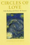 Circles Of Love: Daily Readings With Henri J. M. Nouwen (Enfolded In Love) - John Garvey