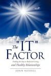 "The ""It"" Factor - John Russell"