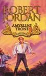 Amyrlins trone: Sjette bok, del II (Tidshjulet, #6) - Robert Jordan, Morten Hansen