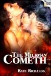 The Milkman Cometh - Kate Richards