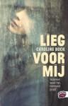Lieg voor mij - Caroline Bock, Sandra C. Hessels