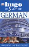 German in Three Months (Hugo) - Sigrid-B. Martin