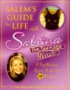 Salem's Guide to Life with Sabrina, the Teenage Witch: A Spellbinding Trivia Book with 50 Stickers! - Kitty Richards