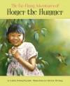 The Far-Flung Adventures of Homer the Hummer - Cynthia Furlong Reynolds
