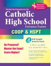 The Best Test Preparation for the Catholic High School Entrance Exams (COOP & HSPT) (REA) (Test Preps) - Anita Price Davis, Brian Walsh
