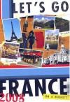 Let's Go France 2008 - Let's Go Inc., Andrea Halpern