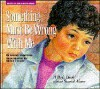 Something Must Be Wrong with Me: A Boy's Book about Sexual Abuse - Doris Sanford