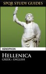 Xenophon: Hellenica in Greek + English (SPQR Study Guides) - Xenophon, Paul Hudson