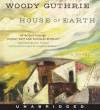 House of Earth - Woody Guthrie, Johnny Depp, Douglas Brinkley
