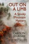 Out on a Limb: A Smoky Mountain Mystery - Carolyn Jourdan
