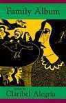 Family Album - Claribel Alegría, A. Hopkinson