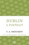 Dublin: A Portrait - V.S. Pritchett