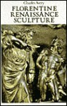 Florentine Renaissance Sculpture - Charles Avery